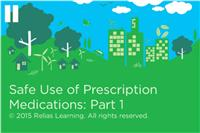 Employee Wellness - Safe Use of Prescription Medications: Part 1