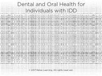 Dental and Oral Health for Individuals with IDD