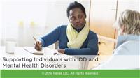 Supporting Individuals with IDD and Mental Health Disorders